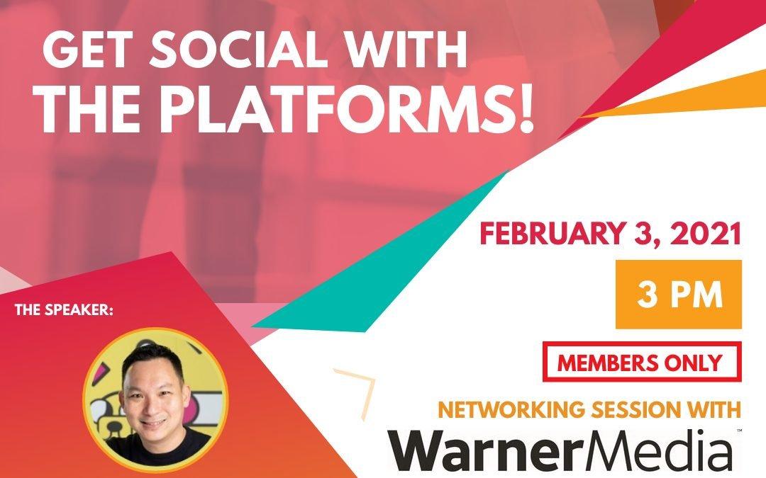 Get Social with the Platforms! WarnerMedia Kids APAC – 3 Feb 2021