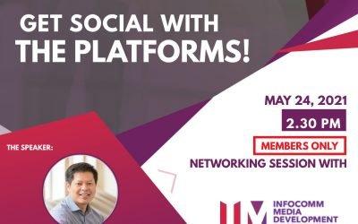 Get Social with the Platforms – Infocomm Media Development Authority (IMDA)